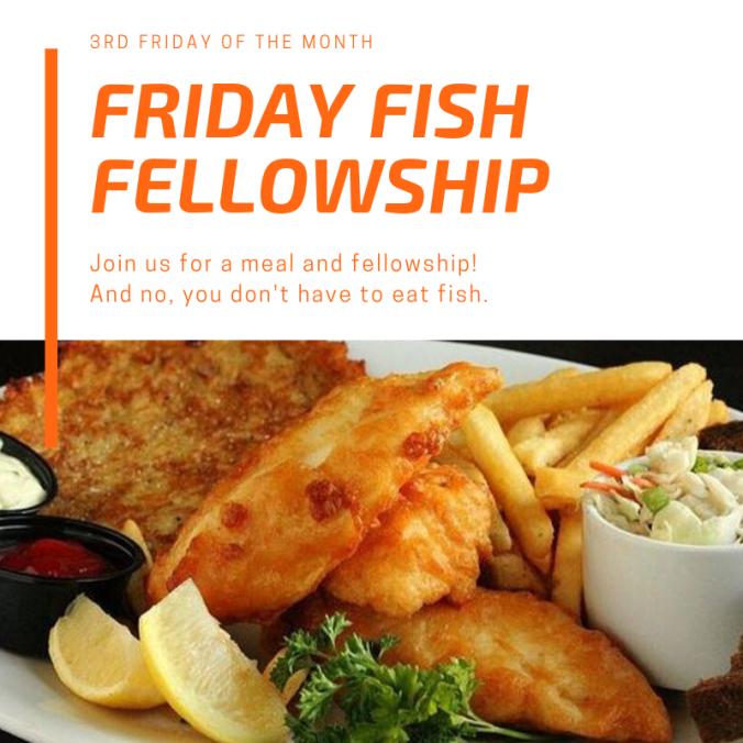 Friday Fish Fellowship